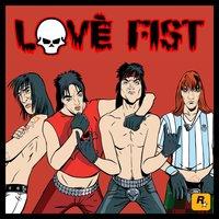 Love Fist Dangerous Bastard